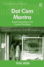 Voices in Development Management: Dot Com Mantra : Social Computing in the...