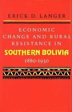 Economic Change and Rural Resistance in Southern Bolivia, 1880-1930-ExLibrary