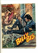 BILLY BIS # Romanzo Completo # Supplemento all'Intrepido N.40