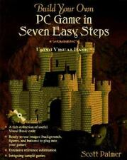 Build Your Own PC Game in Seven Easy Steps : Using Visual Basic by Scott...