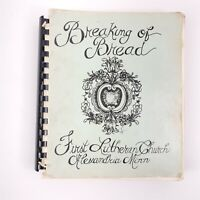 Breaking of Bread First Lutheran Church Alexandria Minnesota Cookbook