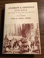 Andrew S. Iddings Explorer By Paul Erwin 1967 Hardcover