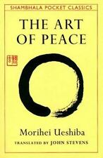 The Art of Peace: Teachings of the Founder of Aikido, Morihei Ueshiba, Good Book
