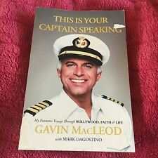GAVIN MACLEOD, THIS IS YOUR CAPTAIN SPEAKING. 9780718037451
