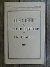CONSEIL SUPÉRIEUR DE LA CHASSE Bulletin Officiel 1958