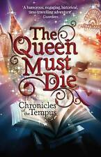 The Queen Must Die (Chronicles of the Tempus), New, Quinn, K.A.S. Book