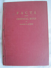 FACTS ABOUT ORIENTAL RUGS BY CHARLES W. JACOBSEN 1952 REVISED HC EDITION BOOK