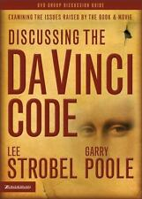 Discussing the Da Vinci Code Discussion Guide: Examining the Issues Raised by th