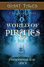 Giant Tales 3-Minute Stories: Giant Tales World of Pirates by Heather Marie...