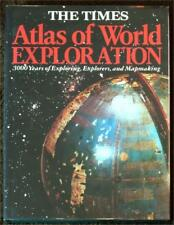 TIMES ATLAS OF WORLD EXPLORATION ~ 3000 YEARS OF EXPLORING EXPLORERS & MAPMAKING