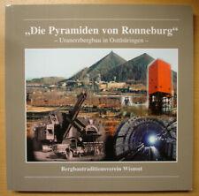 Die Pyramiden von Ronneburg Uranerzbergbau Ostthüringen Bergbau Wismut Buch Top