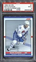 Mats Sundin 1990 Score Young Superstars Hockey # 7 Rookie RC PSA 9 Mint