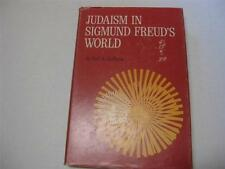 Judaism in Sigmund Freud's World by Earl A Grollman