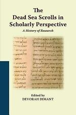 Dead Sea Scrolls in Scholarly Perspective: By Diamant, Devorah