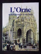 L'ORNE DE LA PRÉHISTOIRE A NOS JOURS - RENÉ PLESSIX - EDITIONS BORDESSOULES