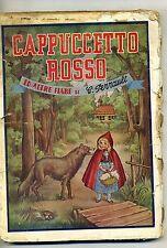 C. Perrault # CAPPUCCETTO ROSSO E ALTRE FIABE # Editoriale Lucchi 1953