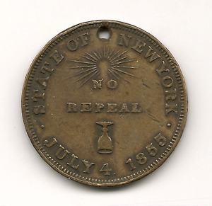 July 4, 1855 State of New York - No Repeal - Token