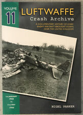 LUFTWAFFE Crash Archive Vol 11