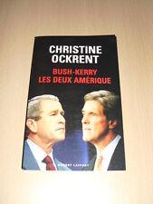 BUSH-KERRY LES DEUX AMÉRIQUE Christine Ockrent