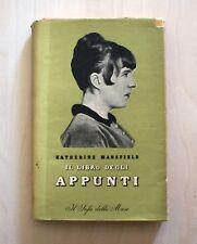 Il libro degli appunti - Katherine Mansfield - 1^ Ed. Rizzoli 1945