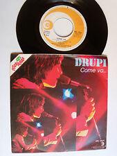 """DRUPI: Come va.../ Tutto bene - 7"""" 45T 1977 rare Italian RICORDI SRL 10841 SIAE"""