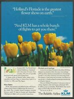 KLM Royal Dutch Airlines - Floriade 1992.Horticultural Exhibition -1992 Print Ad