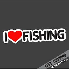 I LOVE FISHING Sticker Decal 4x4 4WD Boat Esky Kayak Tinnie Car