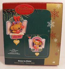 Carlton Cards Heirloom Ornament Sister to Sister 2005 American Greetings