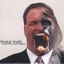 Brutal Truth, Sounds of the Animal Kingdom, Excellent