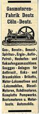 Gasmotoren- Fabrik Deutz Cöln Motoren Hochofen Gasanlagen Historische Reklame