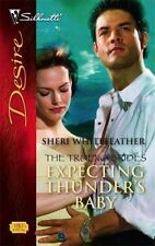 "Expecting Thunder's Baby; Desire 08/06; Book 1""Trueno Brides"" - FREE SHIPPING!"