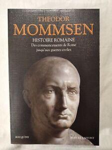 THEODOR Mommsen Histoire Romaine--Robert Laffont