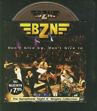 BZN Don't Give Up, Don't Give In 2 tr LIVE CD SINGLE w orchestra