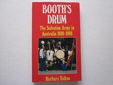 BOOTH'S DRUM - THE SALVATION ARMY in AUSTRALIA 1880 - 1980 - BARBARA BOLTON
