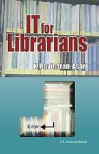 NEW IT for Librarians by K. Ravindran Asari