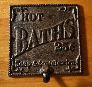 Rustic Country Primitive Cast Iron Hot Baths Bathroom Towel Hook Sign NEW