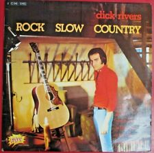 "DICK RIVERS - LP ""ROCK SLOW COUNTRY"""