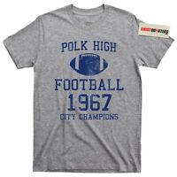 Married With Children Al Bundy Polk High School NFL College Football Tee T Shirt