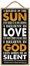 "I belive in Sun Love God . Beautiful inspirational Poem 10""x5"" Wood Sign 573"