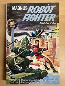 MAGNUS. ROBOT FIGHTER 4000 AD VOLUME 2 (Dark Horse 2013 TPB TP Archives Manning)