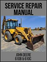 John Deere 610B 610C Backhoe Loader Service Repair Technical Manual TM1447 USB