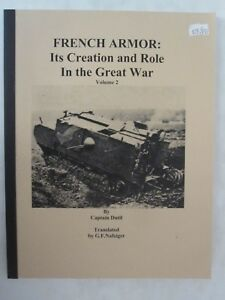 French Armor - Its Creating and Role in the Great War, Volume 2