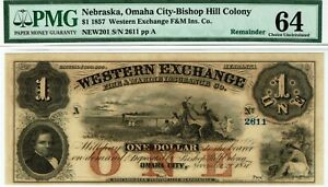 $1 Western Exchange, Omaha City, Nebraska. PMG 64 Choice Uncirculated. Indians.