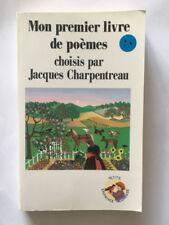 MON PREMIER LIVRE DE POEMES 1991 CHARPENTREAU ILLUSTRE