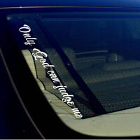"Only God can judge me Prayer Faith Holy Christ Religion Vinyl Decal Sticker 19"""