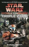 Triple Zero (Star Wars: Republic Commando, Book 2) by Karen Traviss