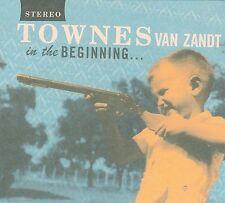 In the Beginning. [Digipak] by Townes Van Zandt (Cd, Nov-2009, Fat Possum)