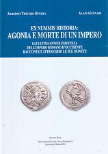 Ex Nummis Historia: Agonia e morte di un impero - monete impero romano d'Occiden