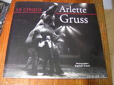 1µ? Le Cirque Arlette Gruss Photo R.Schott  Texte en Français et Anglais