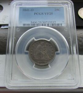 1841-O ~ Seated Liberty Quarter ~ PCGS VF25 ~ Nice Coin ~ LOW Mintage RARE Date!